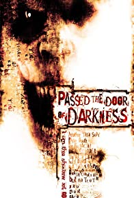Primary photo for Passed the Door of Darkness