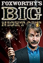 Foxworthy's Big Night Out
