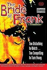 The Bride of Frank(1996) Poster - Movie Forum, Cast, Reviews