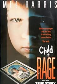 Child of Rage (1992) Poster - Movie Forum, Cast, Reviews