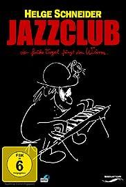 Jazzclub - Der frühe Vogel fängt den Wurm. Poster