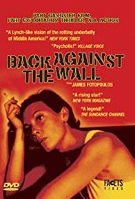 Primary photo for Back Against the Wall