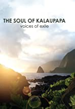 The Soul of Kalaupapa: Voices of Exile