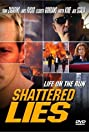 Shattered Lies (2002) Poster