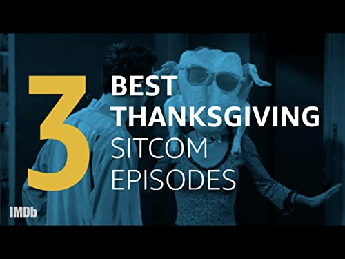 Thanksgiving With Our Favorite Sitcom Families