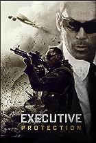 EP/Executive Protection