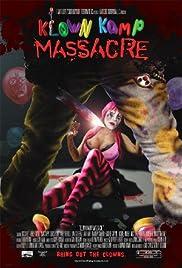 Klown Kamp Massacre (2010) starring Jared Herholtz on DVD on DVD