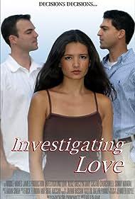 Investigating Love (2007)