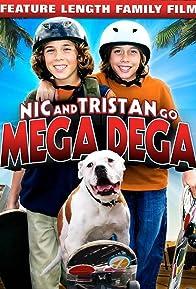 Primary photo for Nic & Tristan Go Mega Dega