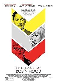 Kevin Kline, Susan Sarandon, and Dakota Fanning in The Last of Robin Hood (2013)