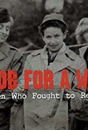 No Job for a Woman: The Women Who Fought to Report WWII Poster