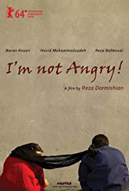 I'm Not Angry! Poster
