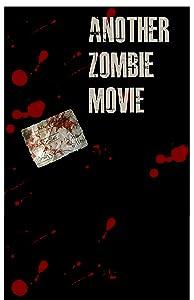 Another Zombie Movie download torrent