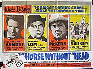 The Horse Without a Head: The 100,000,000 Franc Train Robbery