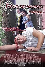 The Killing Machines (2007)