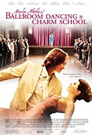 Marilyn Hotchkiss' Ballroom Dancing & Charm School (2005) Poster - Movie Forum, Cast, Reviews