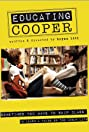 Educating Cooper (2010) Poster