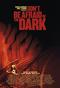 Primary photo for Don't Be Afraid of the Dark