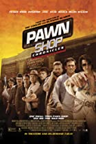 Pawn Shop Chronicles (2013) Poster