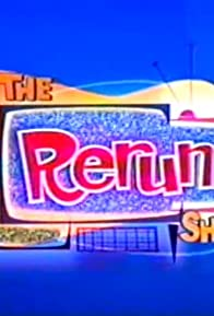 Primary photo for The Rerun Show