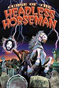 Curse of the Headless Horseman Poster - Movie Forum, Cast, Reviews