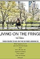 Living on the Fringe