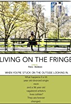 Living on the Fringe