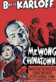 Boris Karloff, Marjorie Reynolds, and Grant Withers in Mr. Wong in Chinatown (1939)