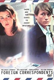 Foreign Correspondents(1999) Poster - Movie Forum, Cast, Reviews