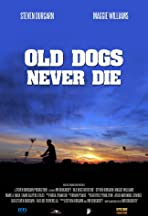 Old Dogs Never Die
