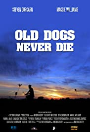 Old Dogs Never Die Poster