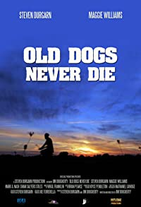 Primary photo for Old Dogs Never Die