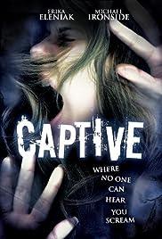 Captive(1998) Poster - Movie Forum, Cast, Reviews