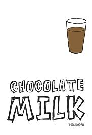 Chocolate Milk Poster