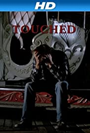 Touched(1983) Poster - Movie Forum, Cast, Reviews