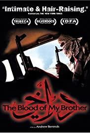 The Blood of My Brother (2005) Poster - Movie Forum, Cast, Reviews