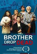 Brother Drop Dead