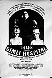 The movie watch for free Tales from the Gimli Hospital [640x640]