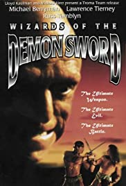 Wizards of the Demon Sword(1991) Poster - Movie Forum, Cast, Reviews