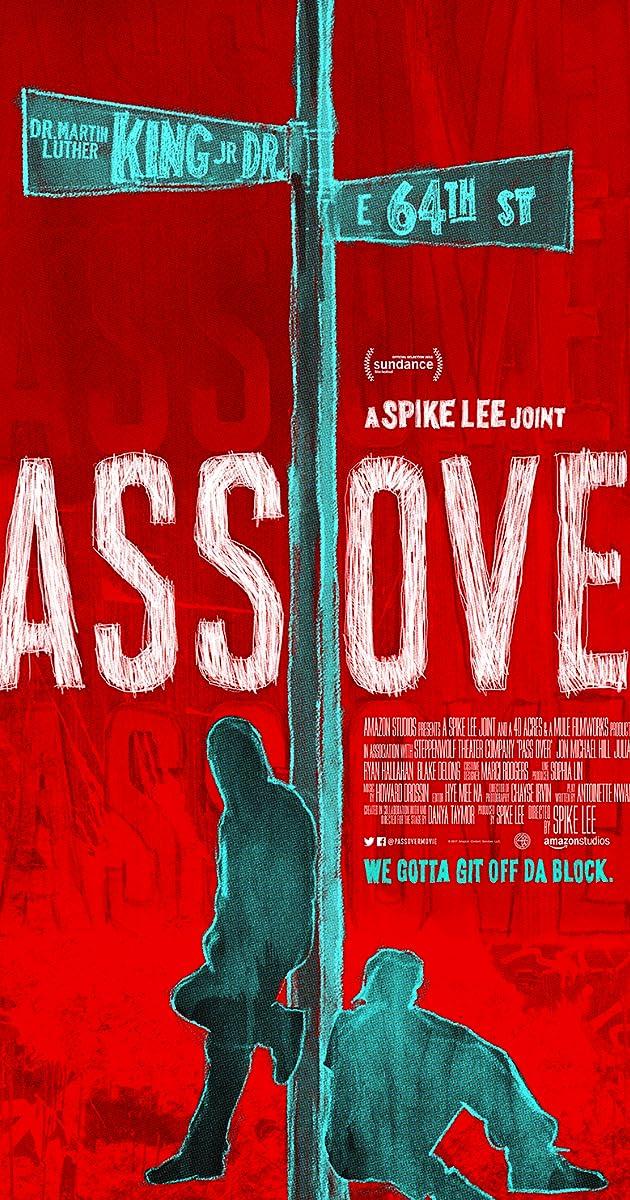 Pass Over (2018) - IMDb