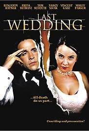 Last Wedding(2001) Poster - Movie Forum, Cast, Reviews