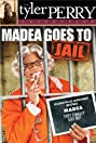Madea Goes to Jail (2006) Poster