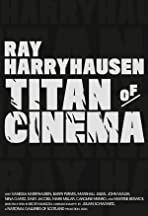 Ray Harryhausen, Titan of Cinema