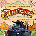 Magic Trip: Ken Kesey's Search for a Kool Place (2011)