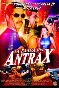 La banda del Antrax (2002)