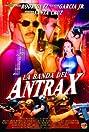 La banda del Antrax (2002) Poster