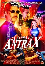 La banda del Antrax Poster