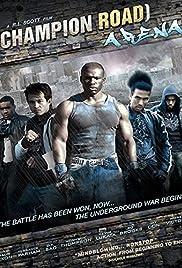 Champion Road: Arena Poster