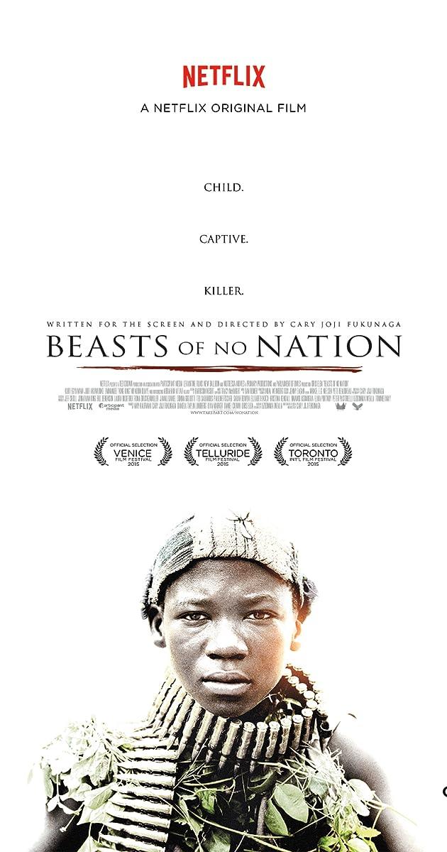 Beasts of No Nation (2015) - IMDb