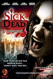 Sick and the Dead Poster